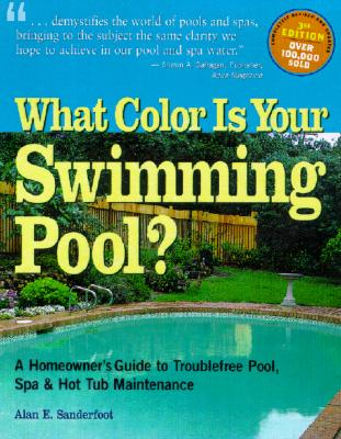 What Color Is Your Swimming Pool? By Sanderfoot, Alan E.